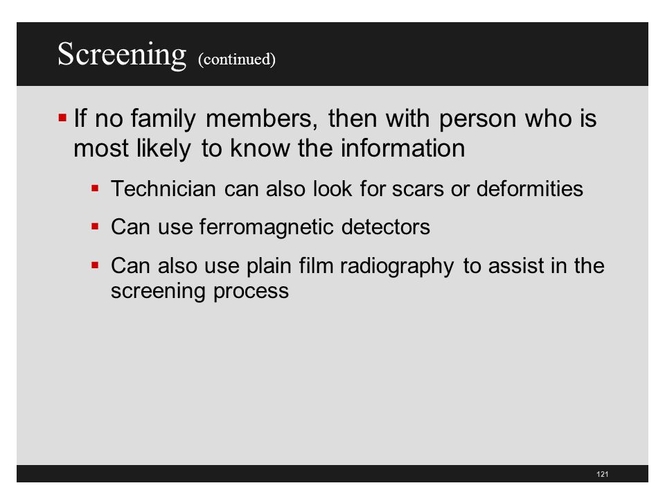 Screening (continued)