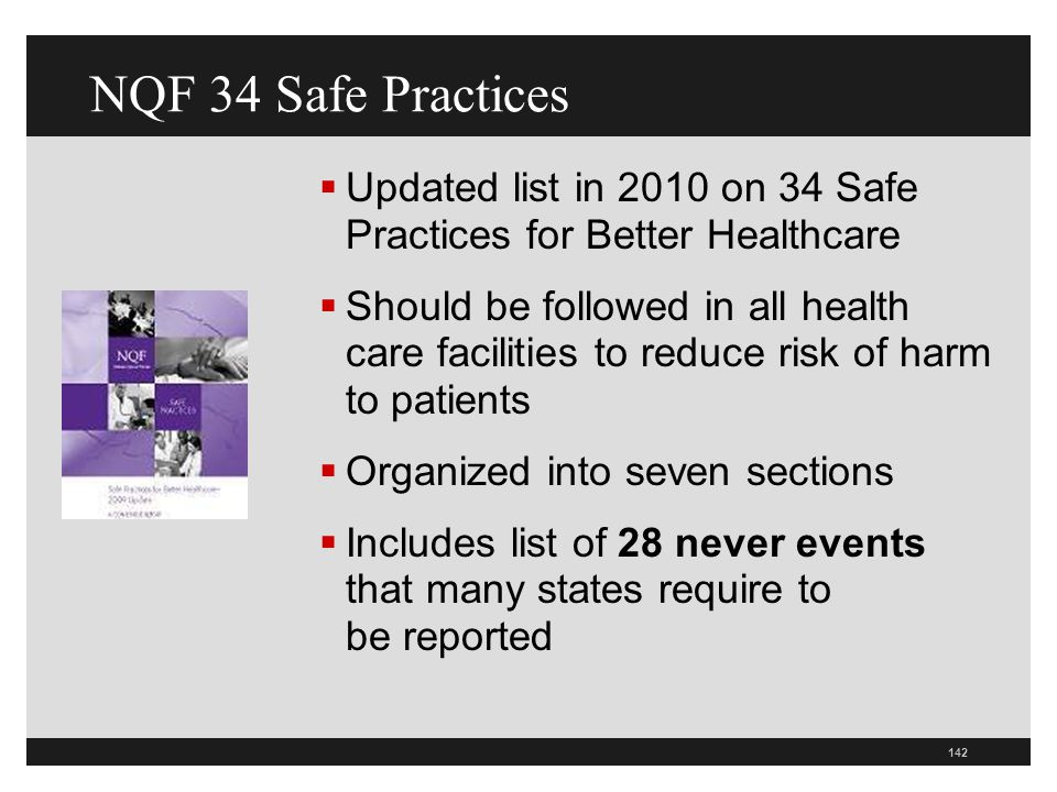 NQF 34 Safe Practices Updated list in 2010 on 34 Safe Practices for Better Healthcare.