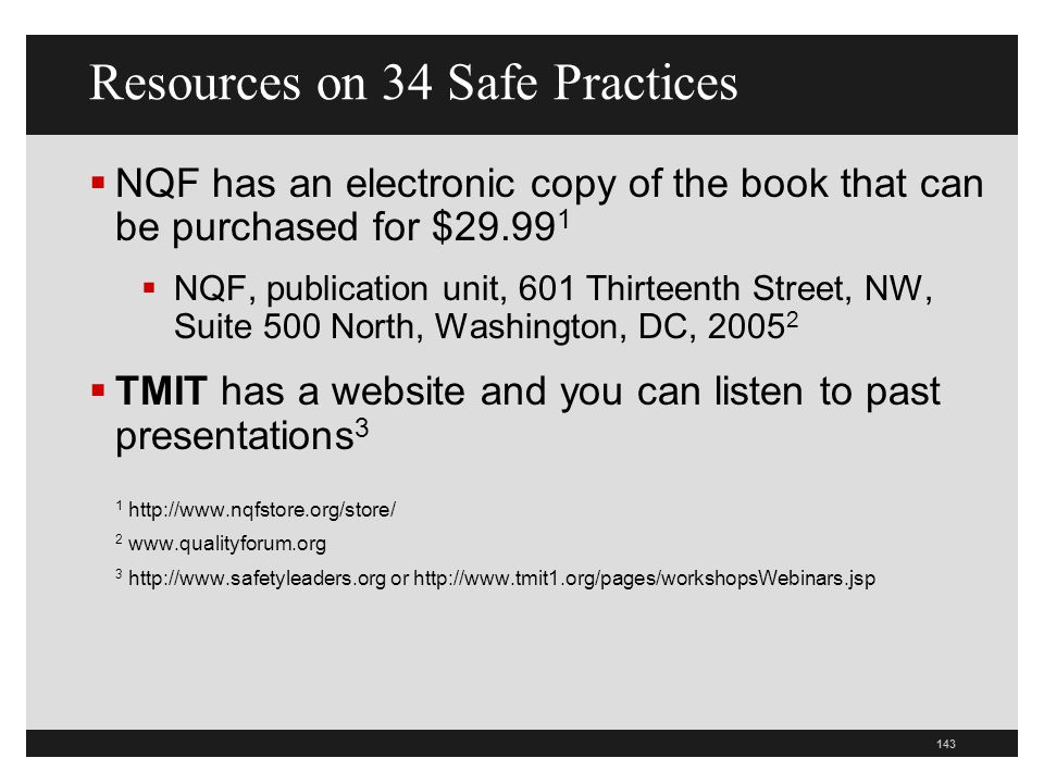 Resources on 34 Safe Practices