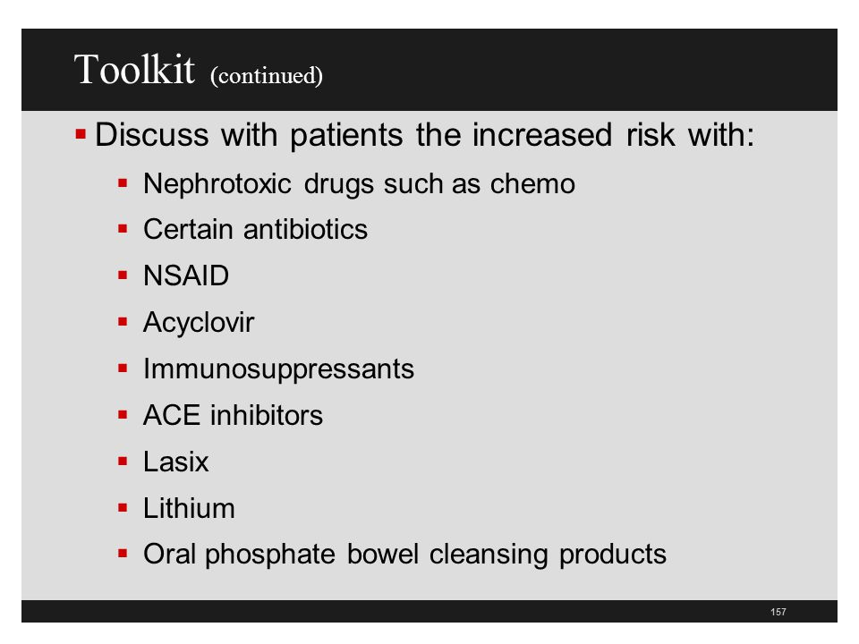 Toolkit (continued) Discuss with patients the increased risk with: