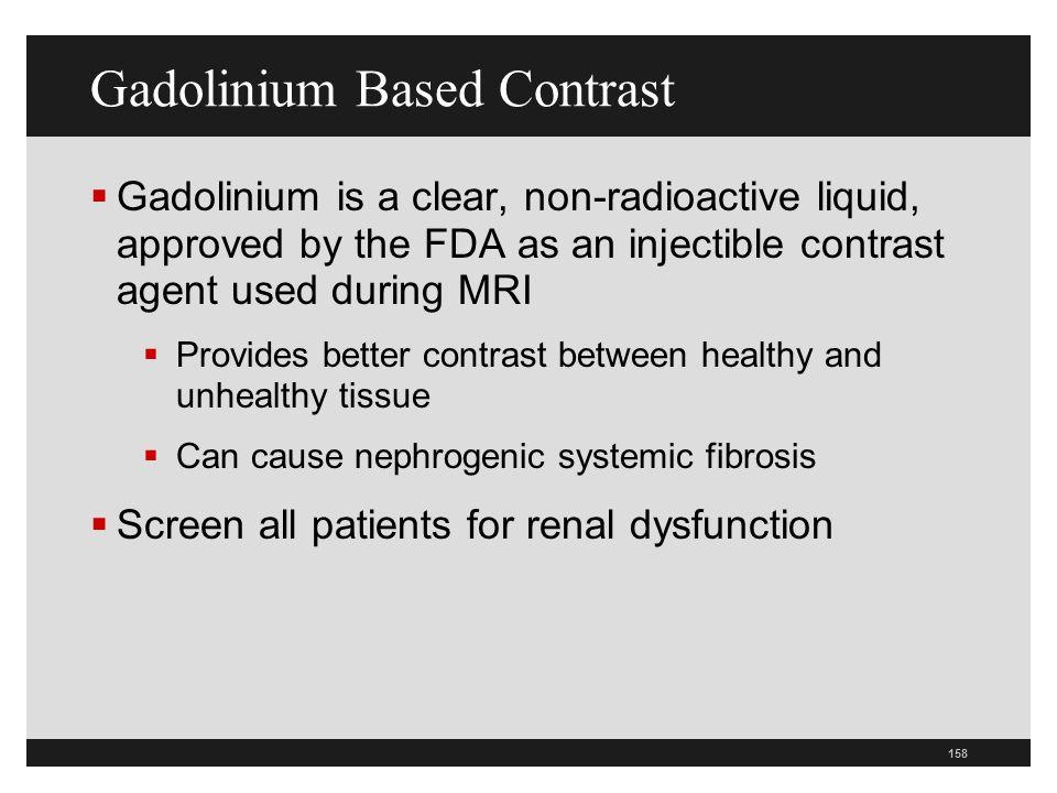 Gadolinium Based Contrast