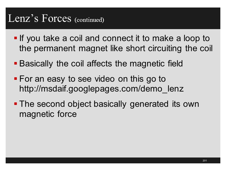 Lenz's Forces (continued)