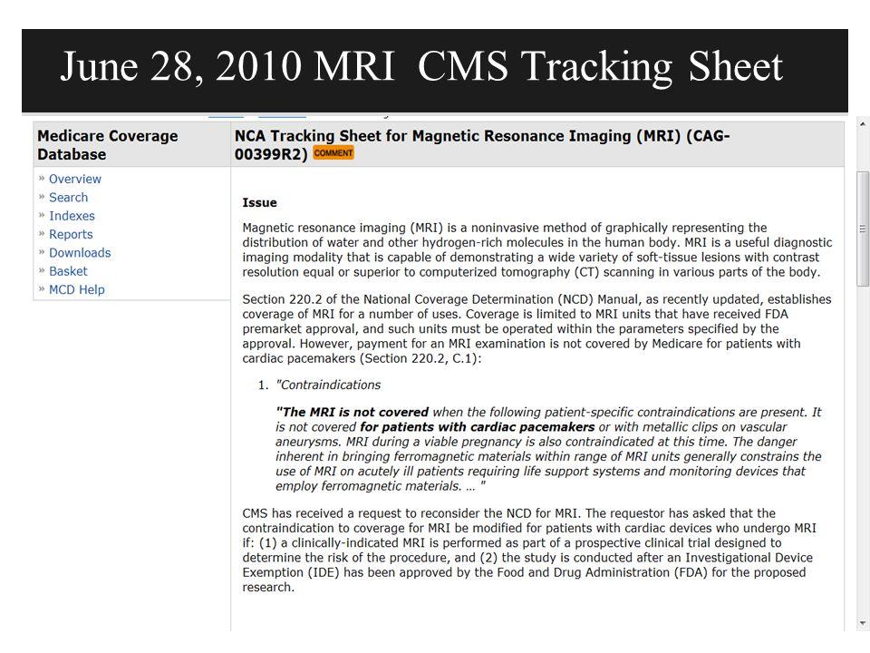 June 28, 2010 MRI CMS Tracking Sheet
