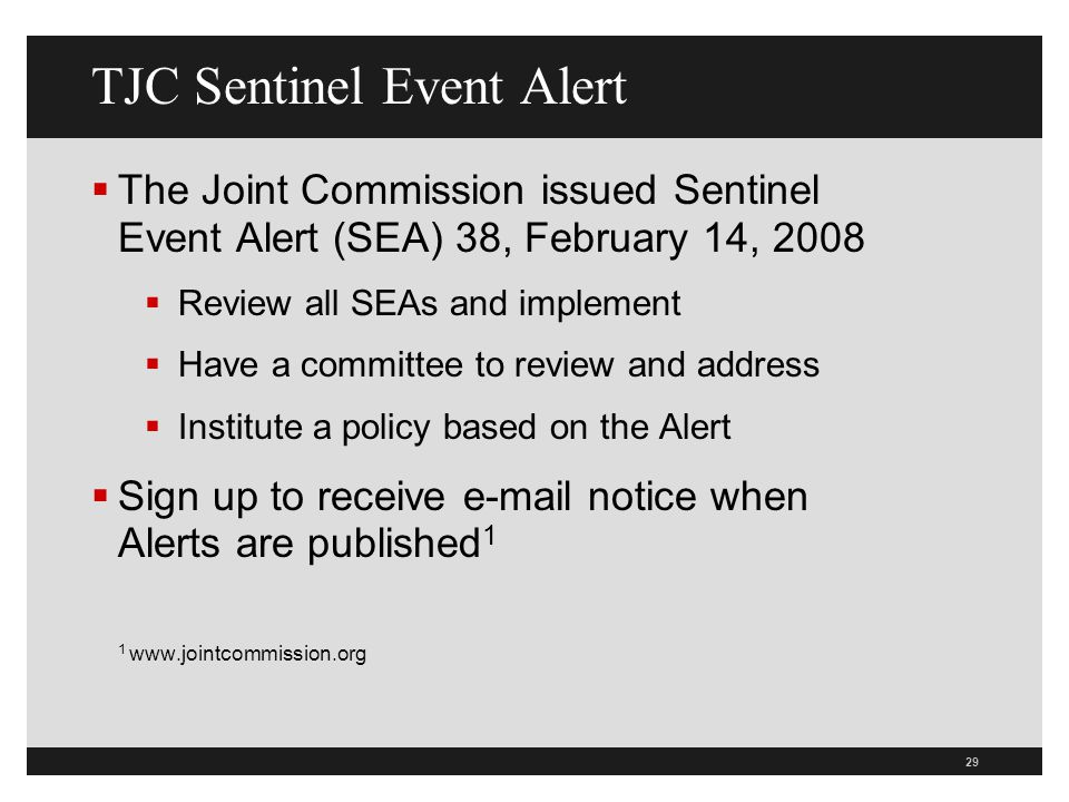 TJC Sentinel Event Alert