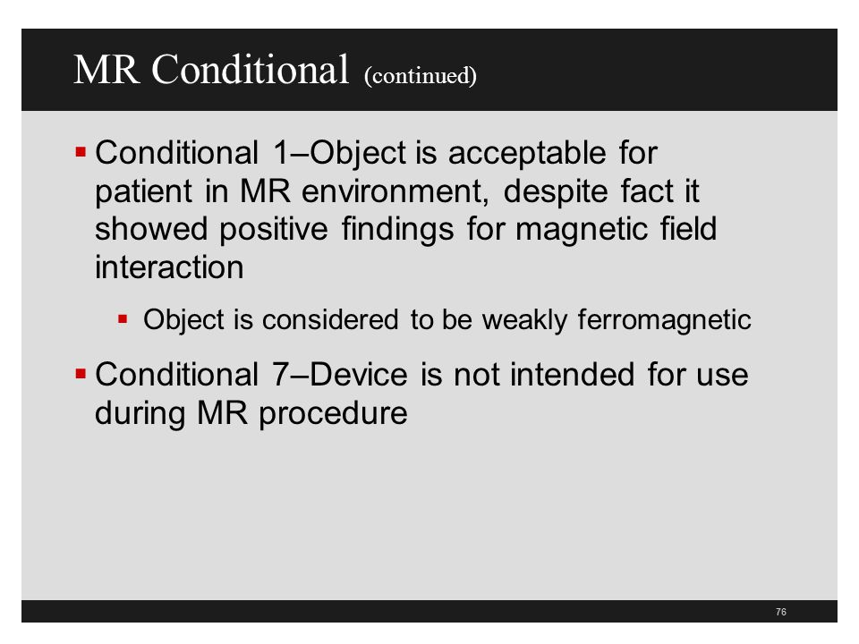 MR Conditional (continued)