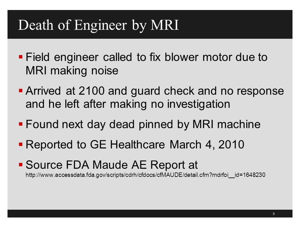 Death of Engineer by MRI