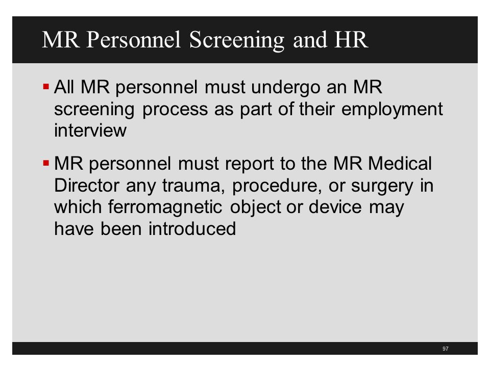 MR Personnel Screening and HR