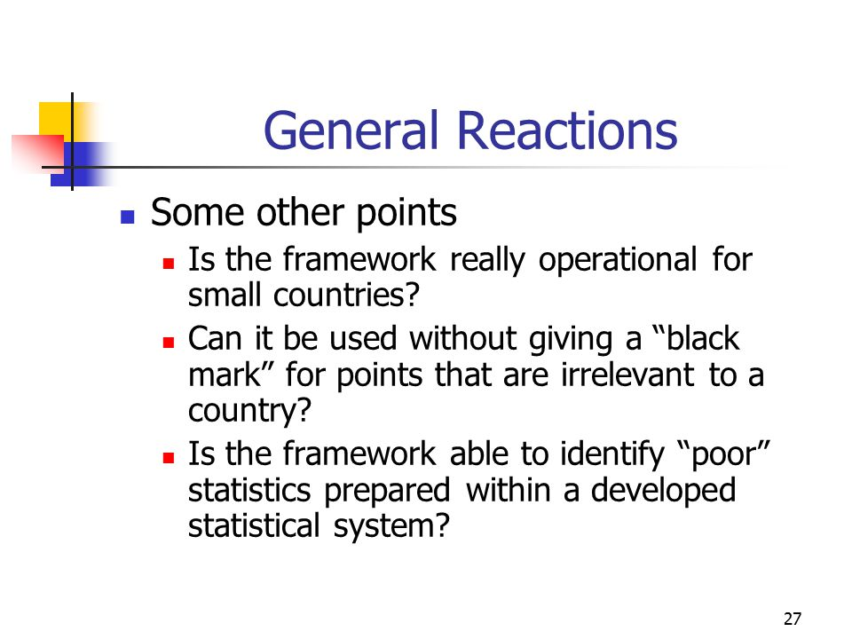 General Reactions Some other points