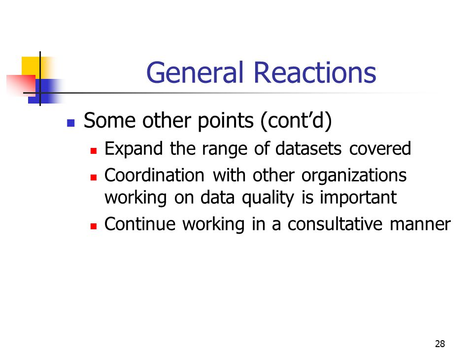 General Reactions Some other points (cont'd)