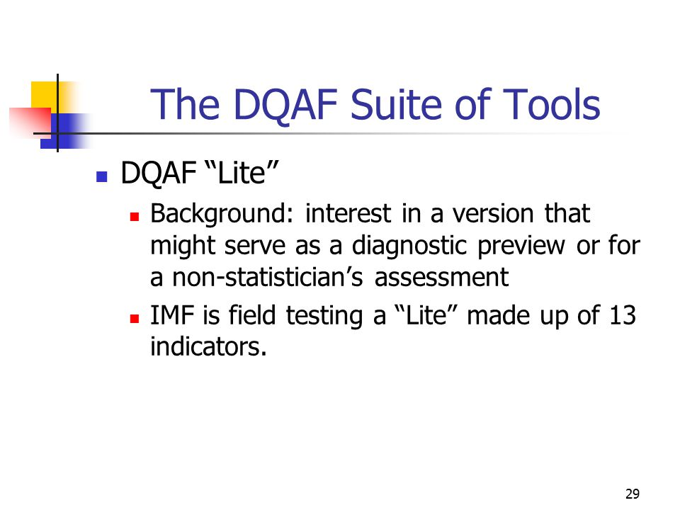 The DQAF Suite of Tools DQAF Lite