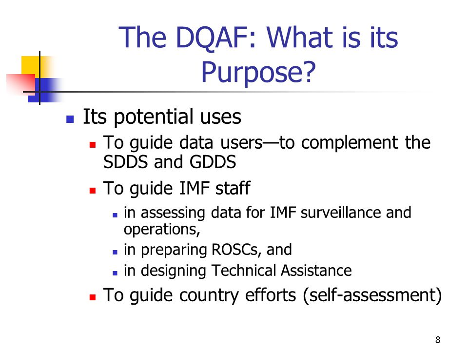 The DQAF: What is its Purpose