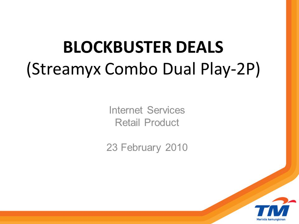 BLOCKBUSTER DEALS (Streamyx Combo Dual Play-2P)