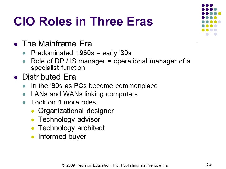 CIO Roles in Three Eras The Mainframe Era Distributed Era
