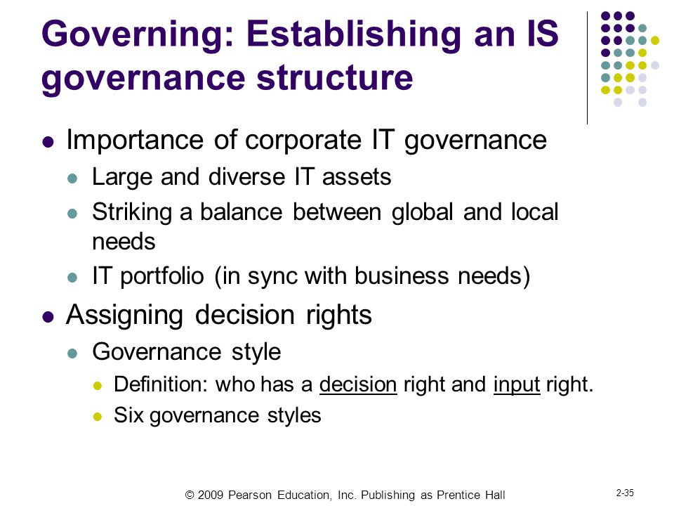 Governing: Establishing an IS governance structure