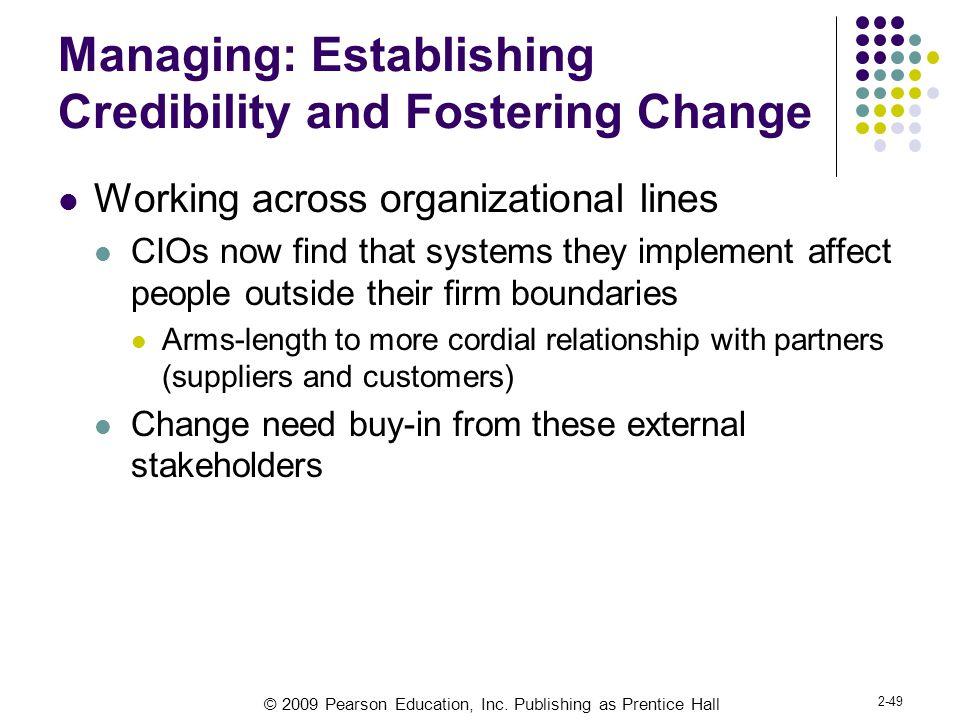 Managing: Establishing Credibility and Fostering Change