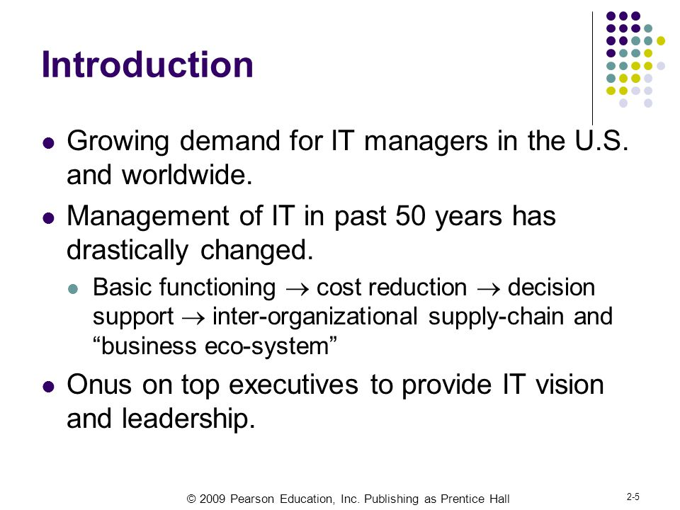 Introduction Growing demand for IT managers in the U.S. and worldwide.