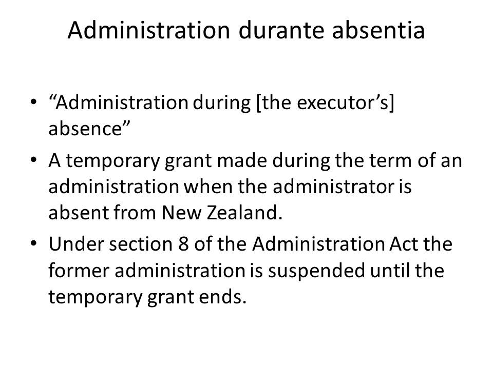 Administration durante absentia