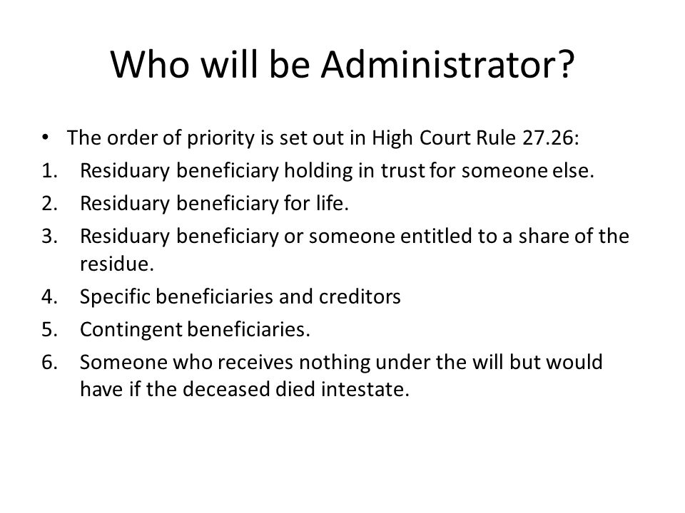 Who will be Administrator