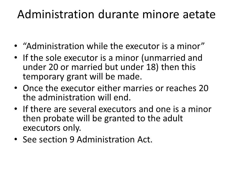 Administration durante minore aetate