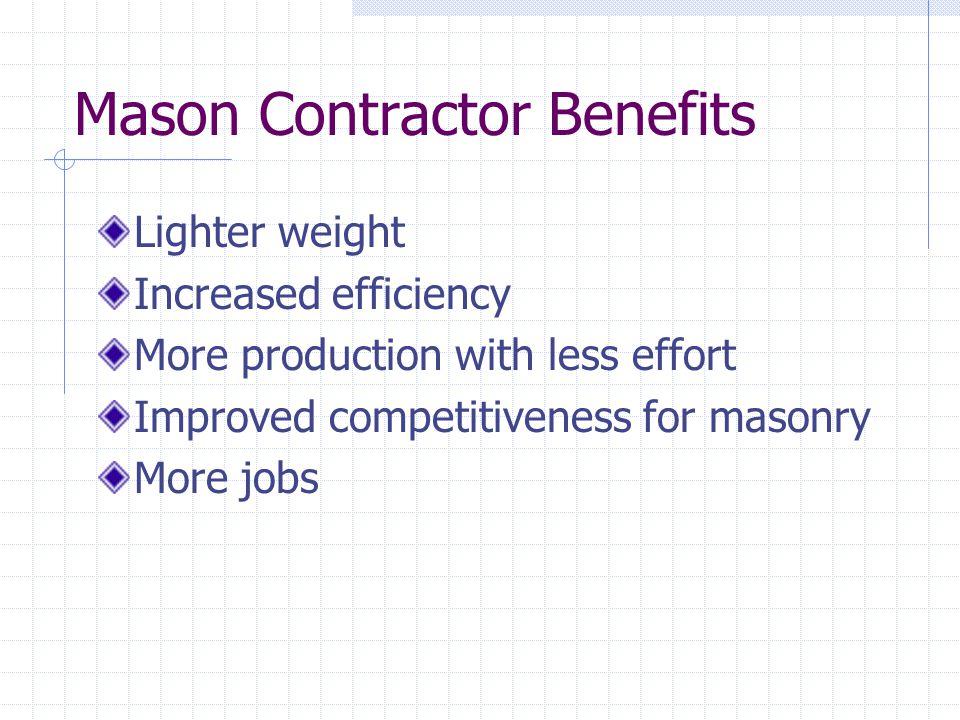 Mason Contractor Benefits