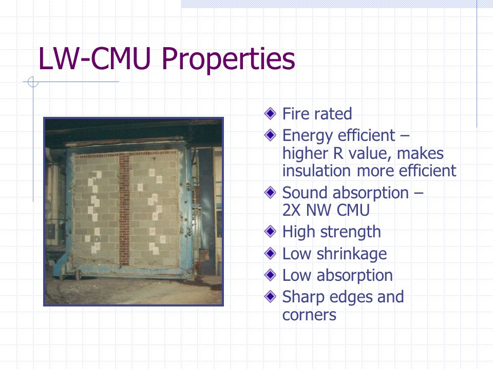 LW-CMU Properties Fire rated