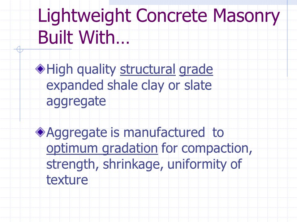 Lightweight Concrete Masonry Built With…
