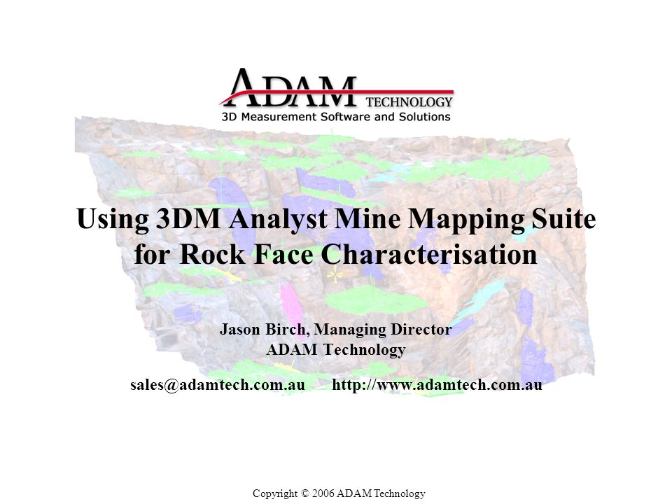 Using 3DM Analyst Mine Mapping Suite for Rock Face Characterisation