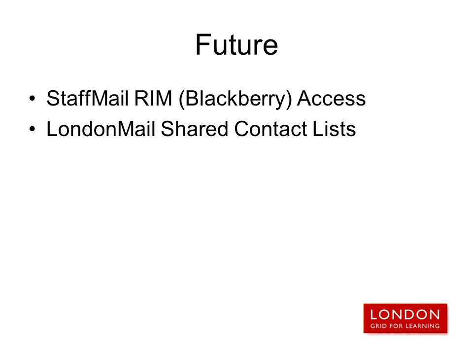 Future StaffMail RIM (Blackberry) Access