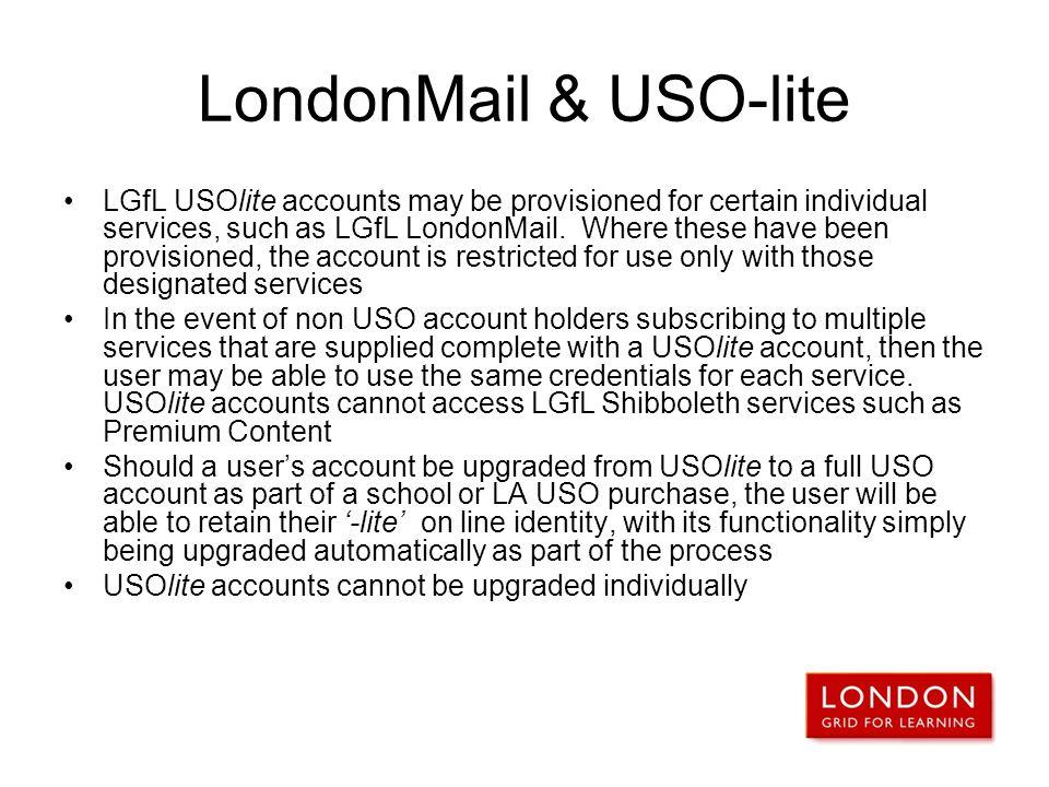 LondonMail & USO-lite