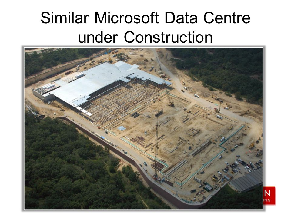 Similar Microsoft Data Centre under Construction