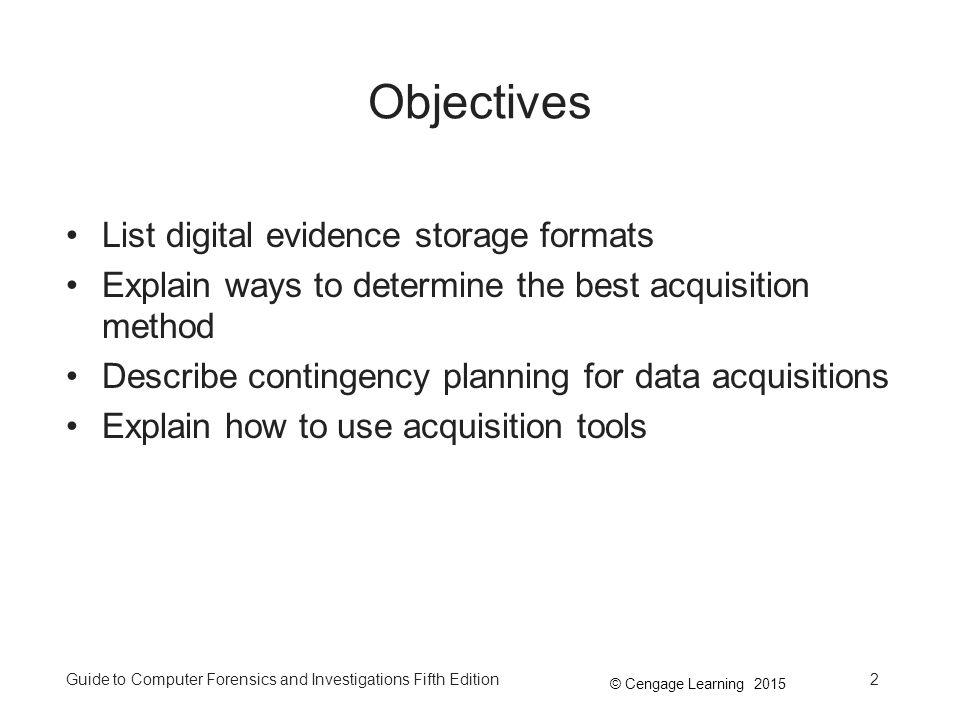 Objectives List digital evidence storage formats