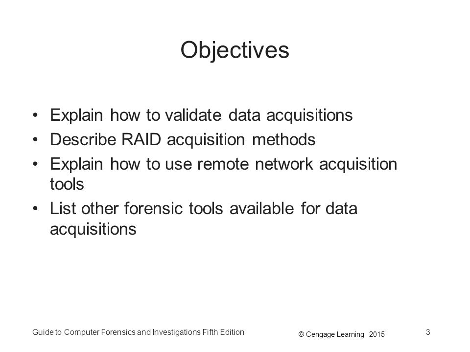 Objectives Explain how to validate data acquisitions