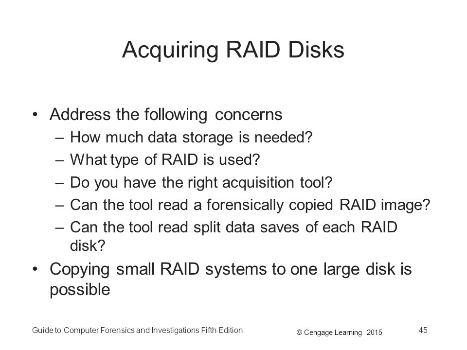 Acquiring RAID Disks Address the following concerns