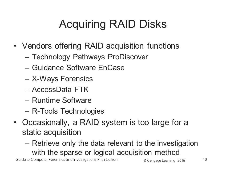 Acquiring RAID Disks Vendors offering RAID acquisition functions