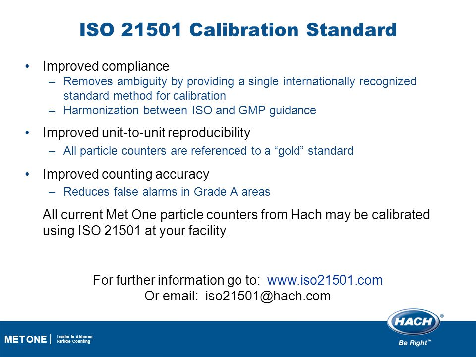 ISO 21501 Calibration Standard