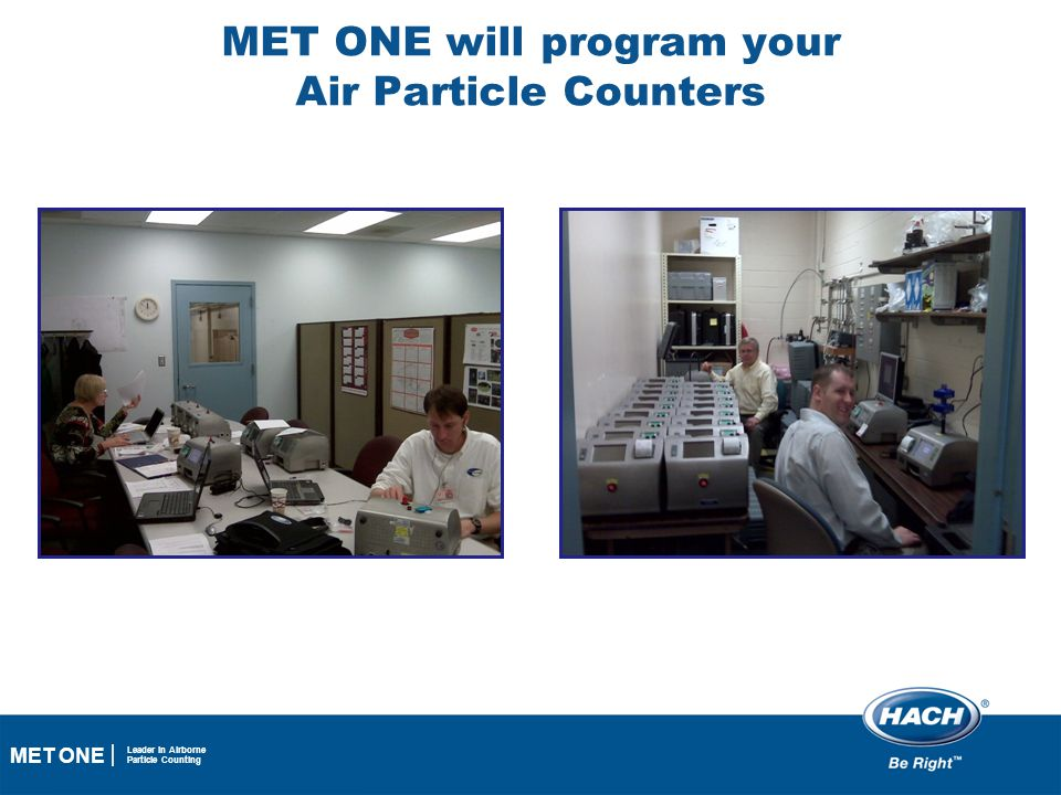 MET ONE will program your Air Particle Counters