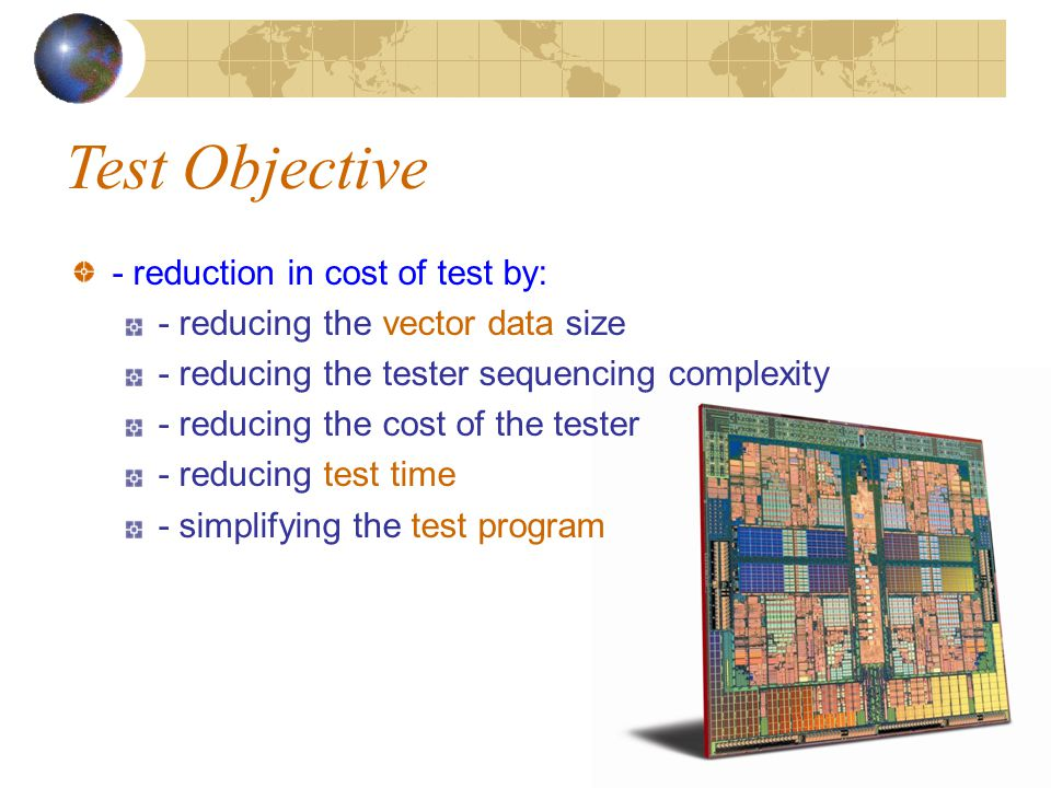 Test Objective - reduction in cost of test by:
