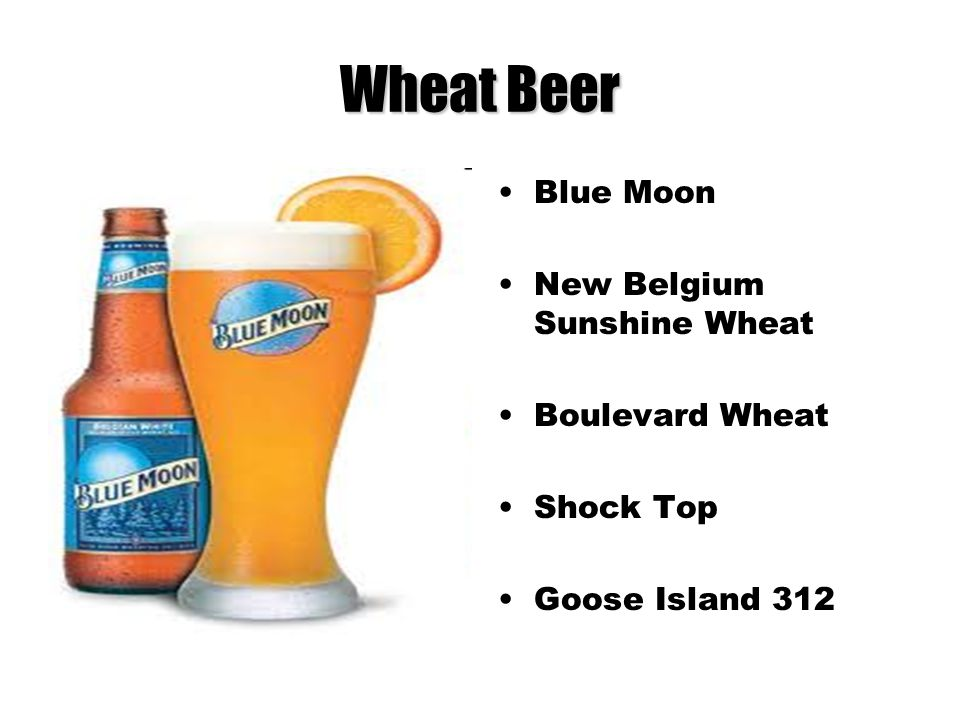 Wheat Beer Blue Moon New Belgium Sunshine Wheat Boulevard Wheat