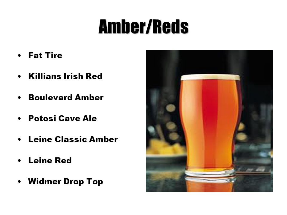 Amber/Reds Fat Tire Killians Irish Red Boulevard Amber Potosi Cave Ale