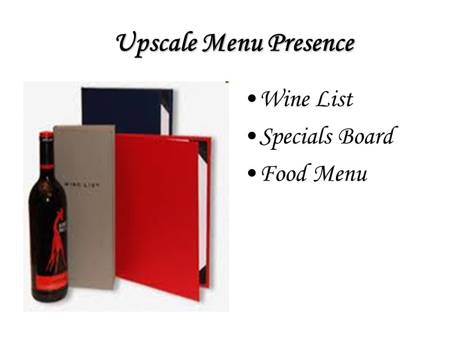 Upscale Menu Presence Wine List Specials Board Food Menu