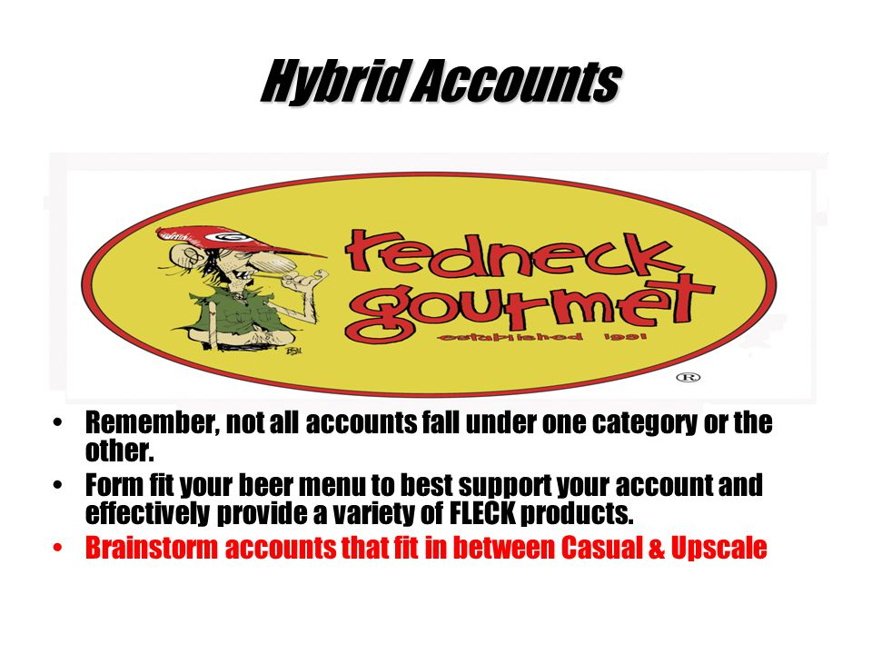 Hybrid Accounts Remember, not all accounts fall under one category or the other.