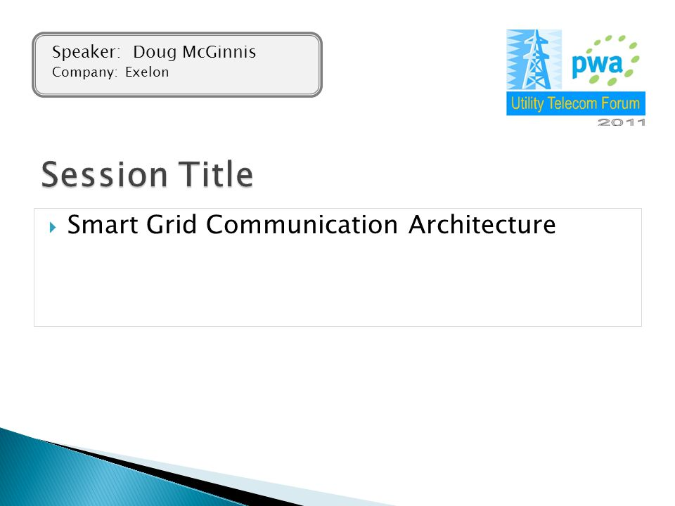 Session Title Smart Grid Communication Architecture