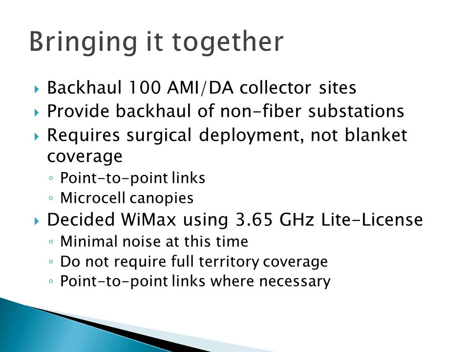 Bringing it together Backhaul 100 AMI/DA collector sites
