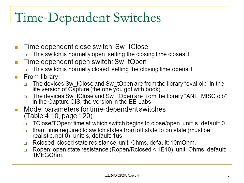 Time-Dependent Switches