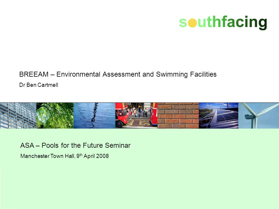 BREEAM – Environmental Assessment and Swimming Facilities