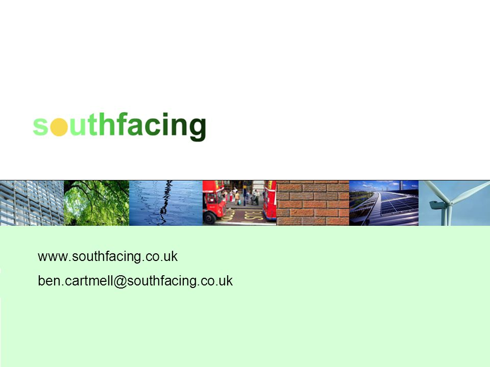 www.southfacing.co.uk ben.cartmell@southfacing.co.uk