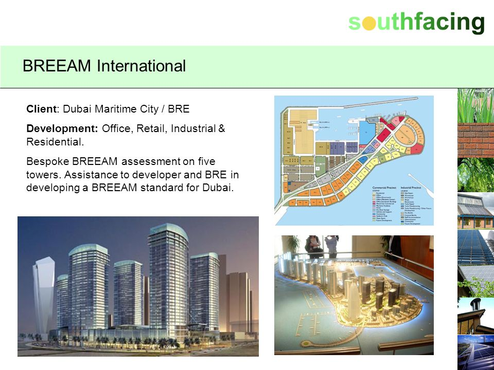 BREEAM International Client: Dubai Maritime City / BRE