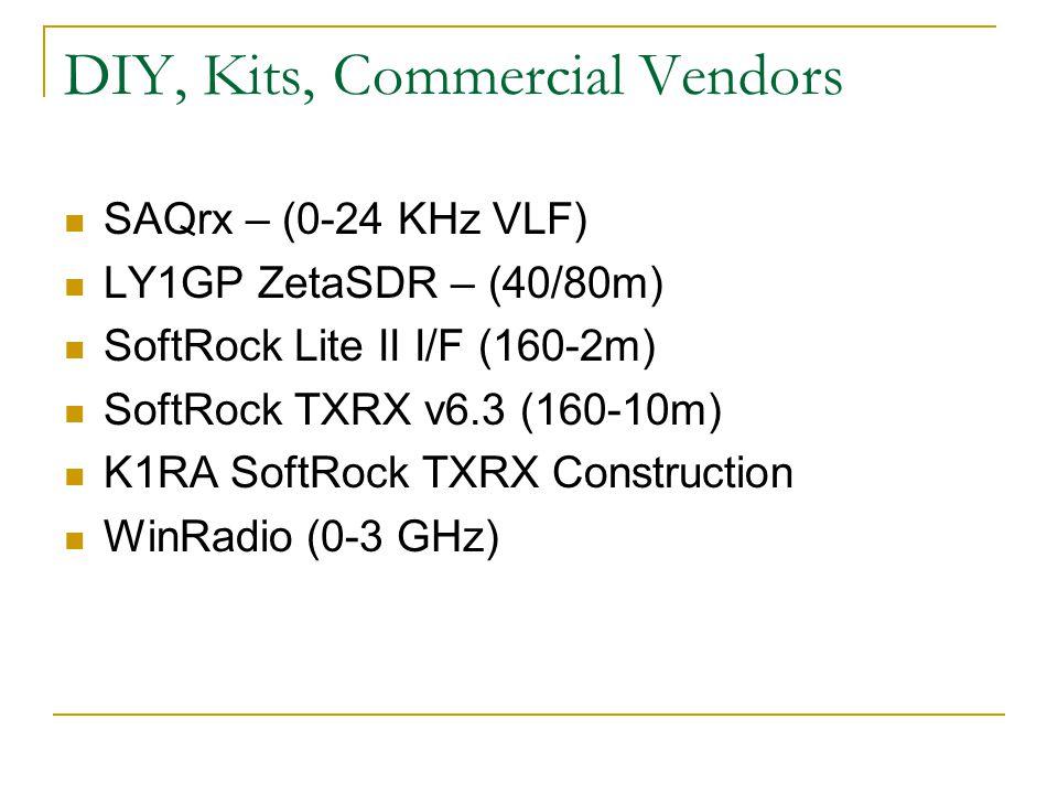 DIY, Kits, Commercial Vendors
