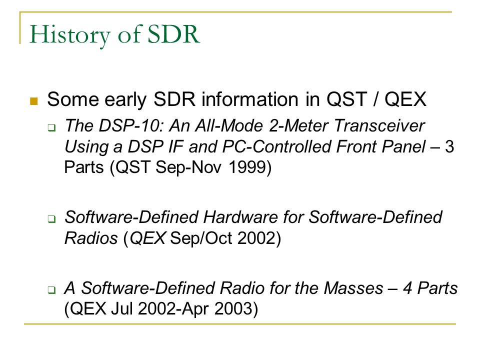 History of SDR Some early SDR information in QST / QEX