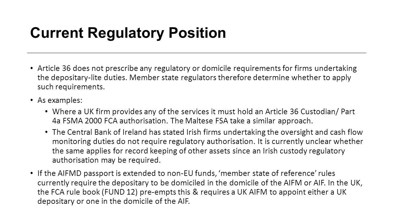Current Regulatory Position
